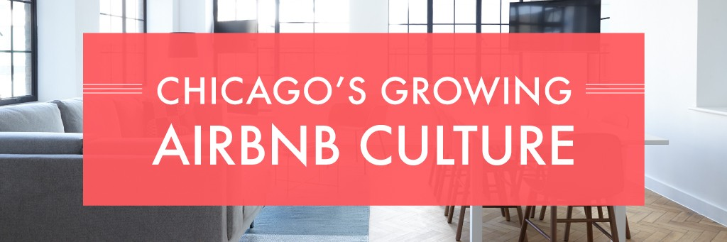 Chicago's Growing Airbnb Culture