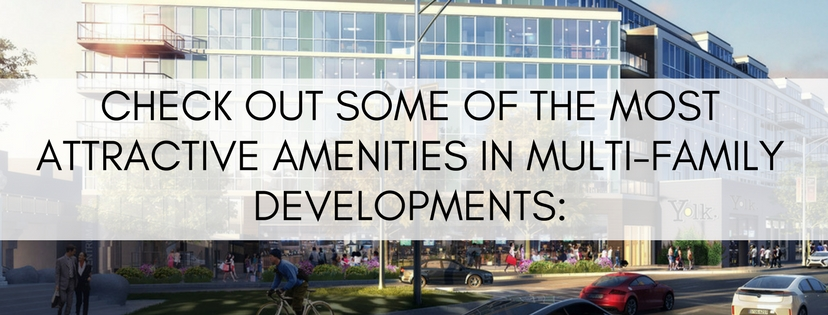 Check Out Some of the Most Attractive Amenities in Multi-Family Developments