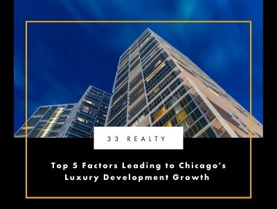 Top 5 Factors Leading to Chicago's Luxury Development Growth