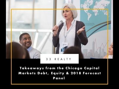 Takeaways from the Chicago Capital Markets Debt, Equity & 2018 Forecast Panel