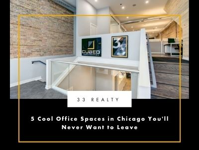 5 Cool Office Spaces in Chicago You'll Never Want to Leave