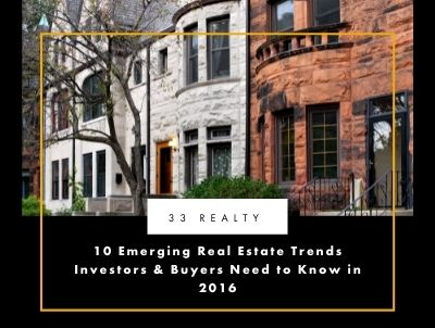 10 Emerging Real Estate Trends Investors & Buyers Need to Know in 2016