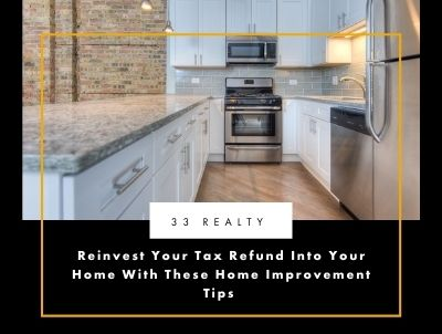 Reinvest Your Tax Refund Into Your Home With These Home Improvement Tips