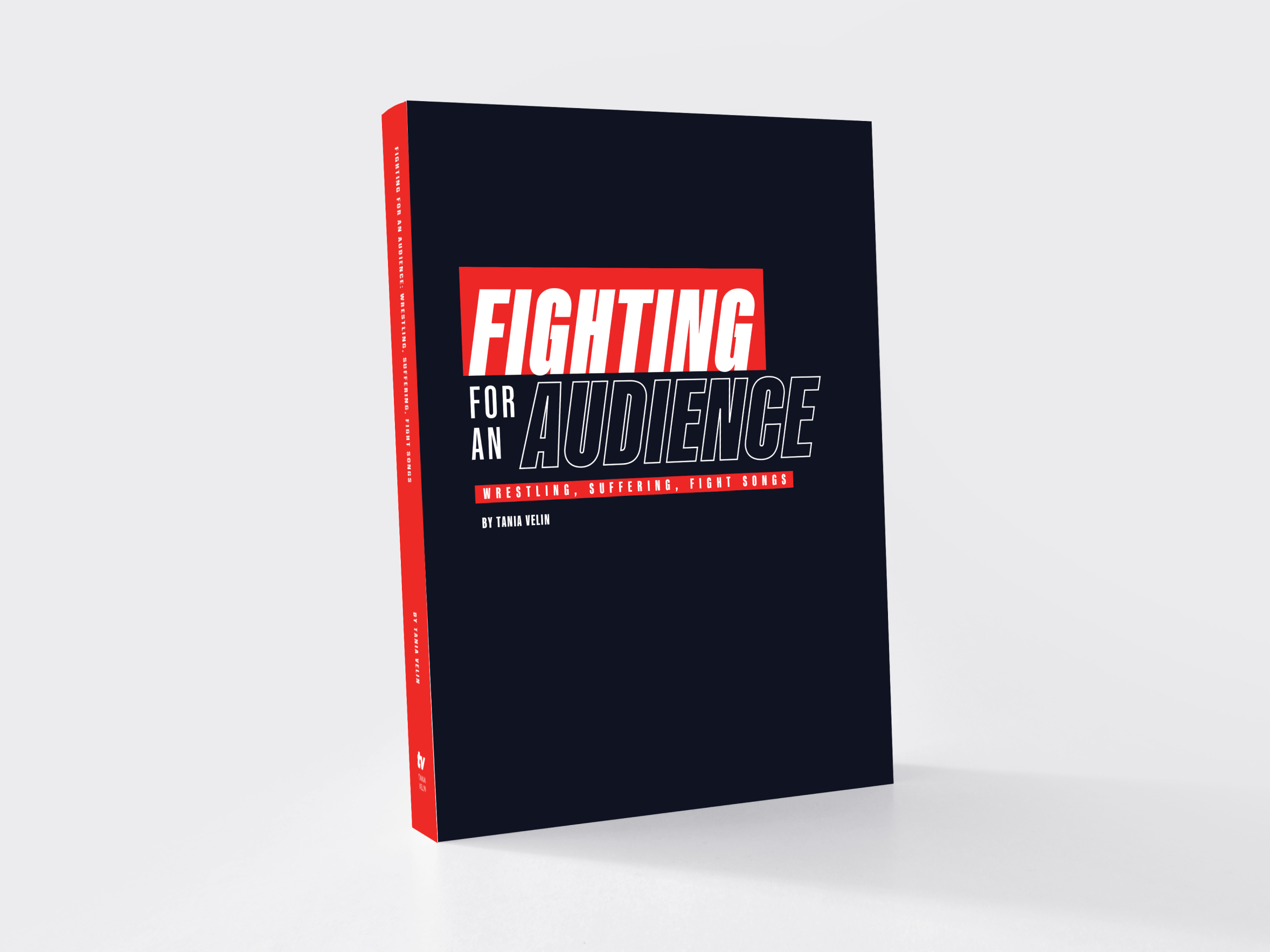 """Hardcover book design for """"Fighting for an Audience"""""""