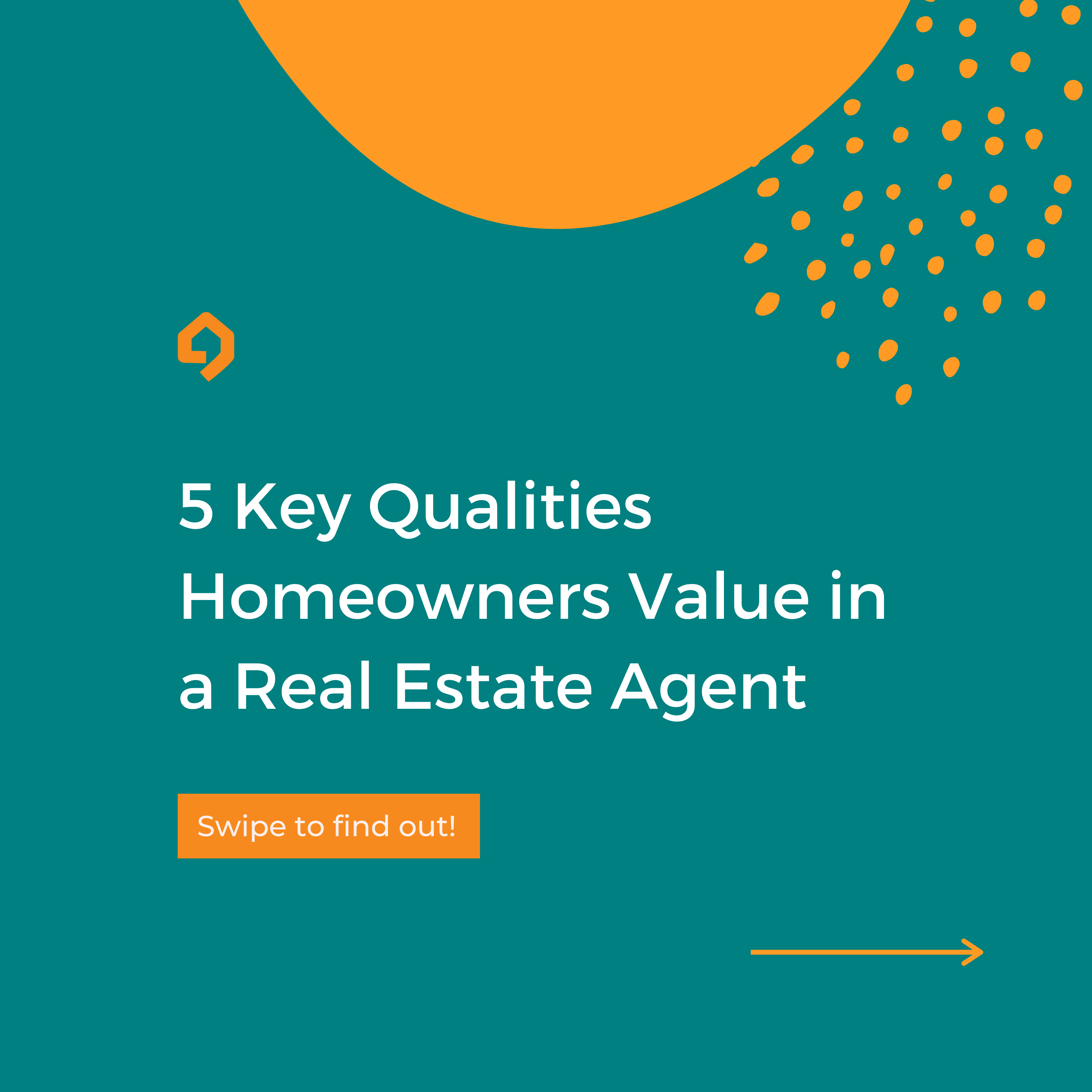 5 Key Qualities Homeowners Value in a Real Estate Agent