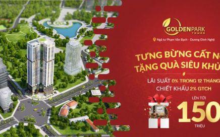 Sở hữu căn hộ cao cấp Golden Park Tower Cầu Giấy nhận ngay quà khủng