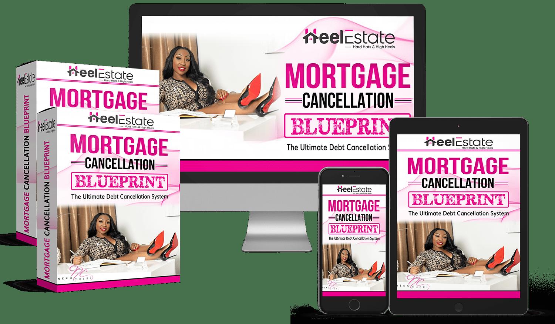 Mortgage Cancellation Blueprint