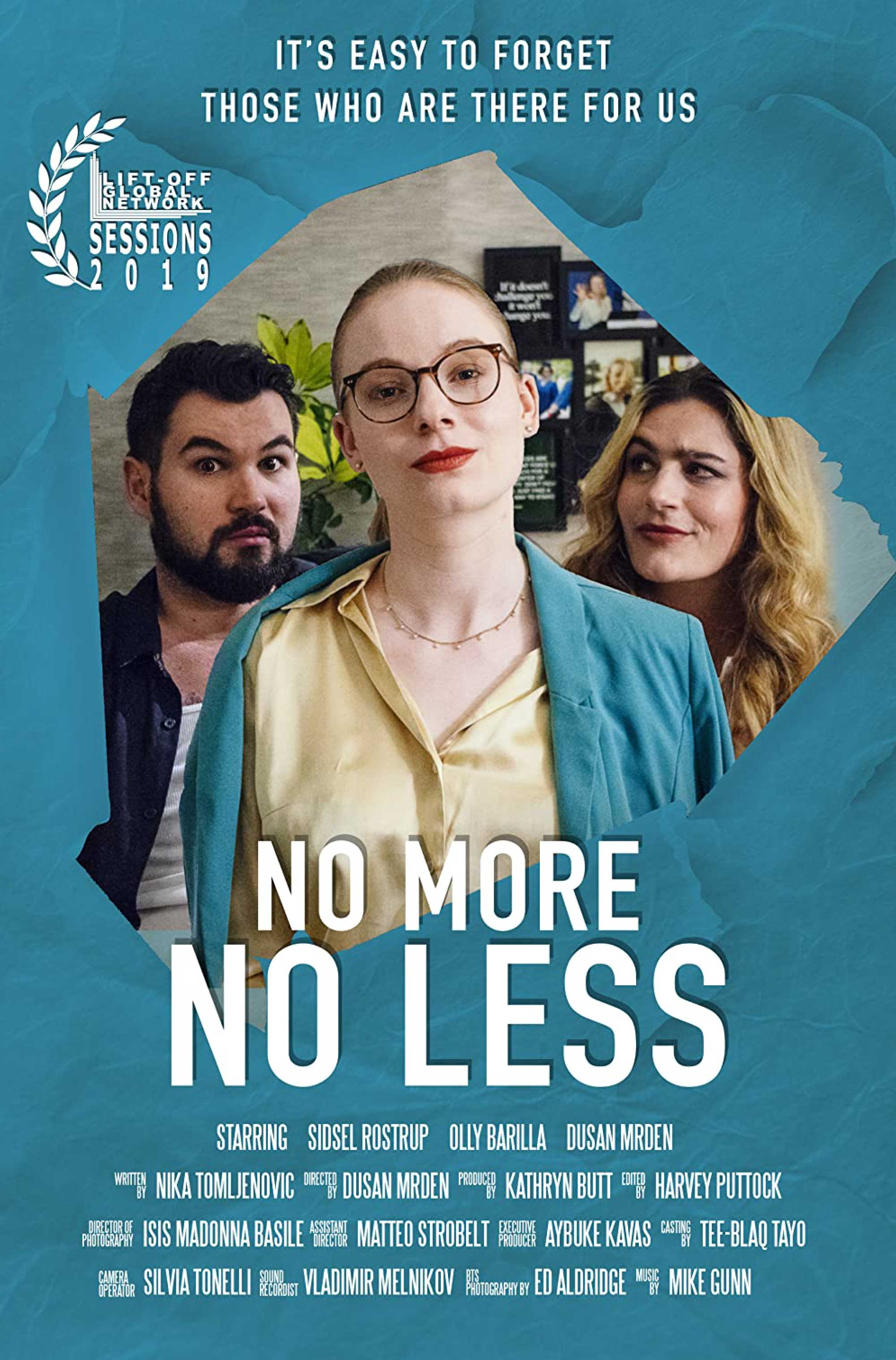 Film poster for No More, No Less, produced by Lunar Dragon Productions.