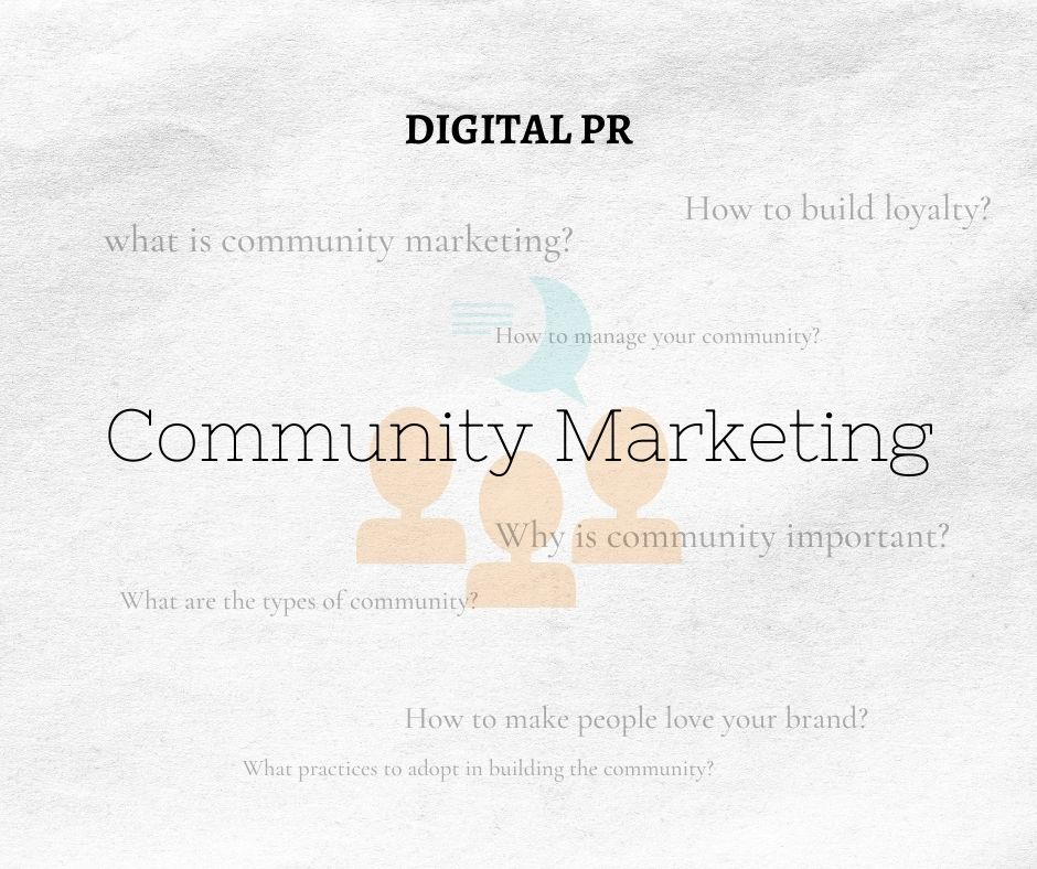 Community Marketing & Management in Digital PR