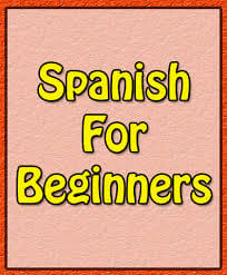 Beginners Spanish in Cardiff, Bristol and London