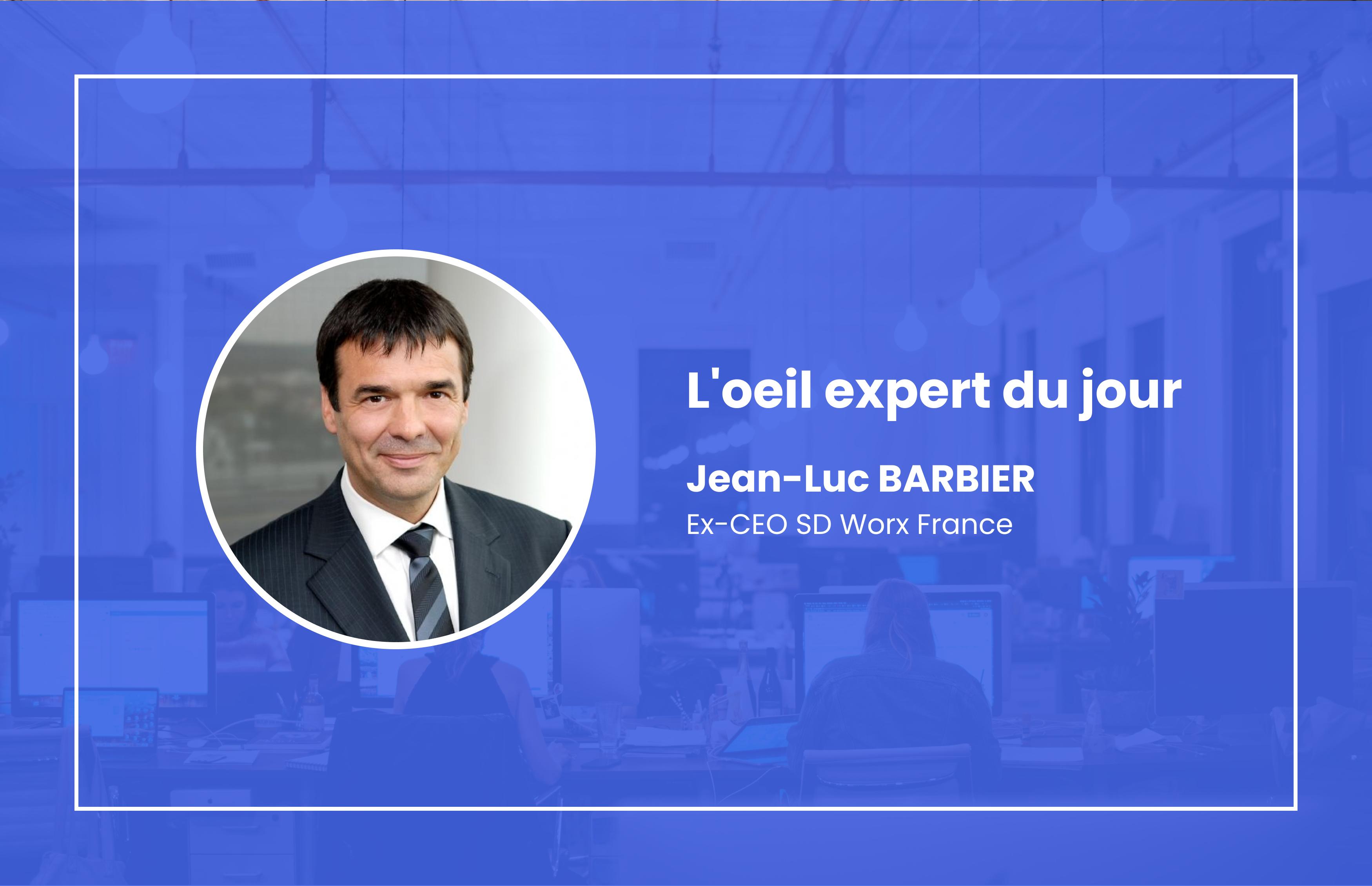 L'oeil expert de Jean-Luc Barbier
