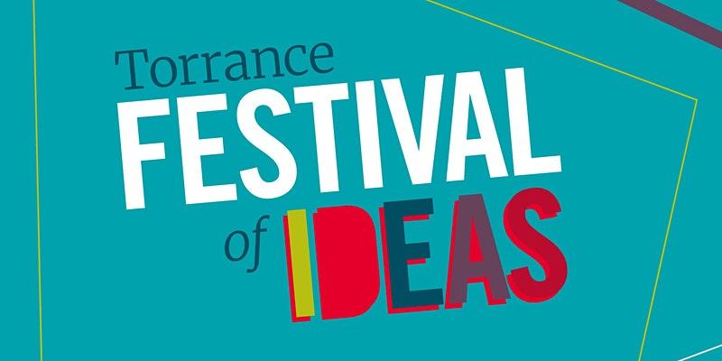 Torrance Ideas Festival