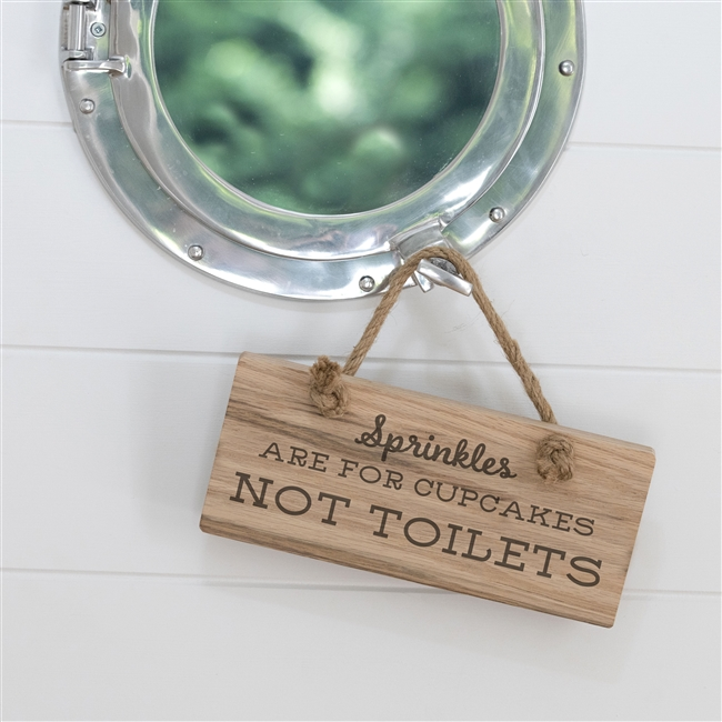 Wooden Oak Toilet Sign - Sprinkles Are For Cupcakes