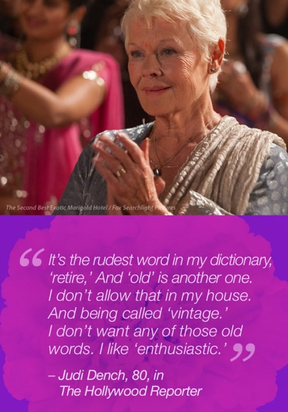 Judy dench quote