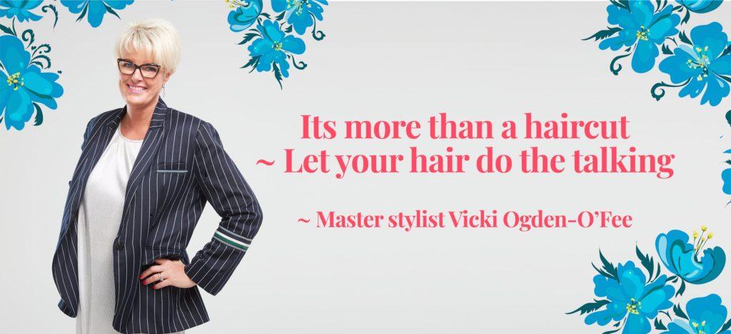 Vicki quote its more than a haircut