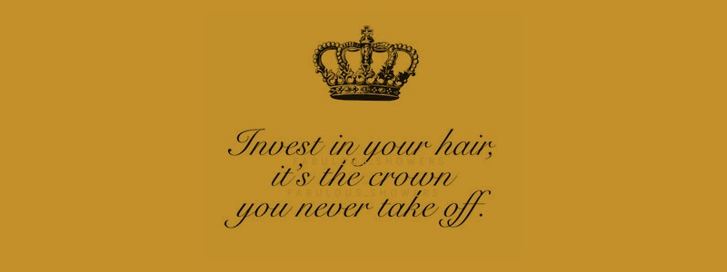 Invest in your hair