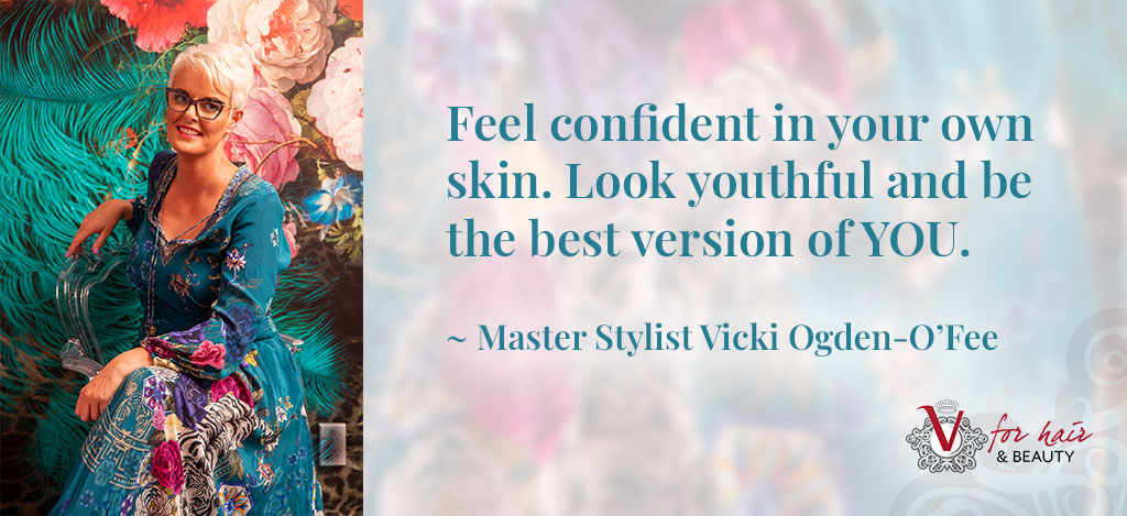 Vicki quote feel confident look youthful