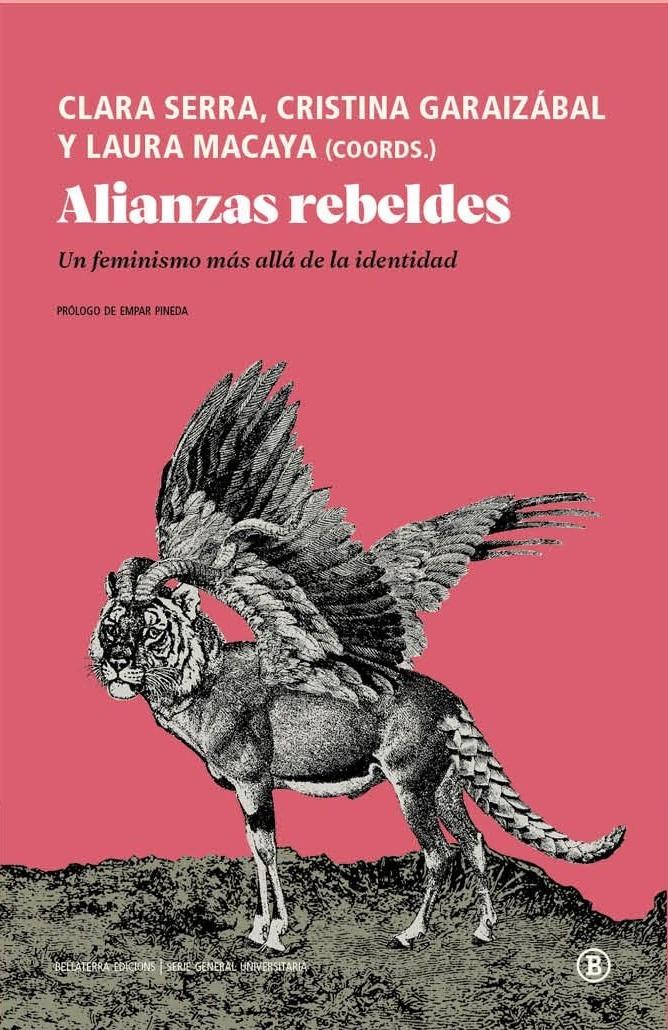 Alianzas rebeldes. Un feminismo más allá de la identidad - El Lokal