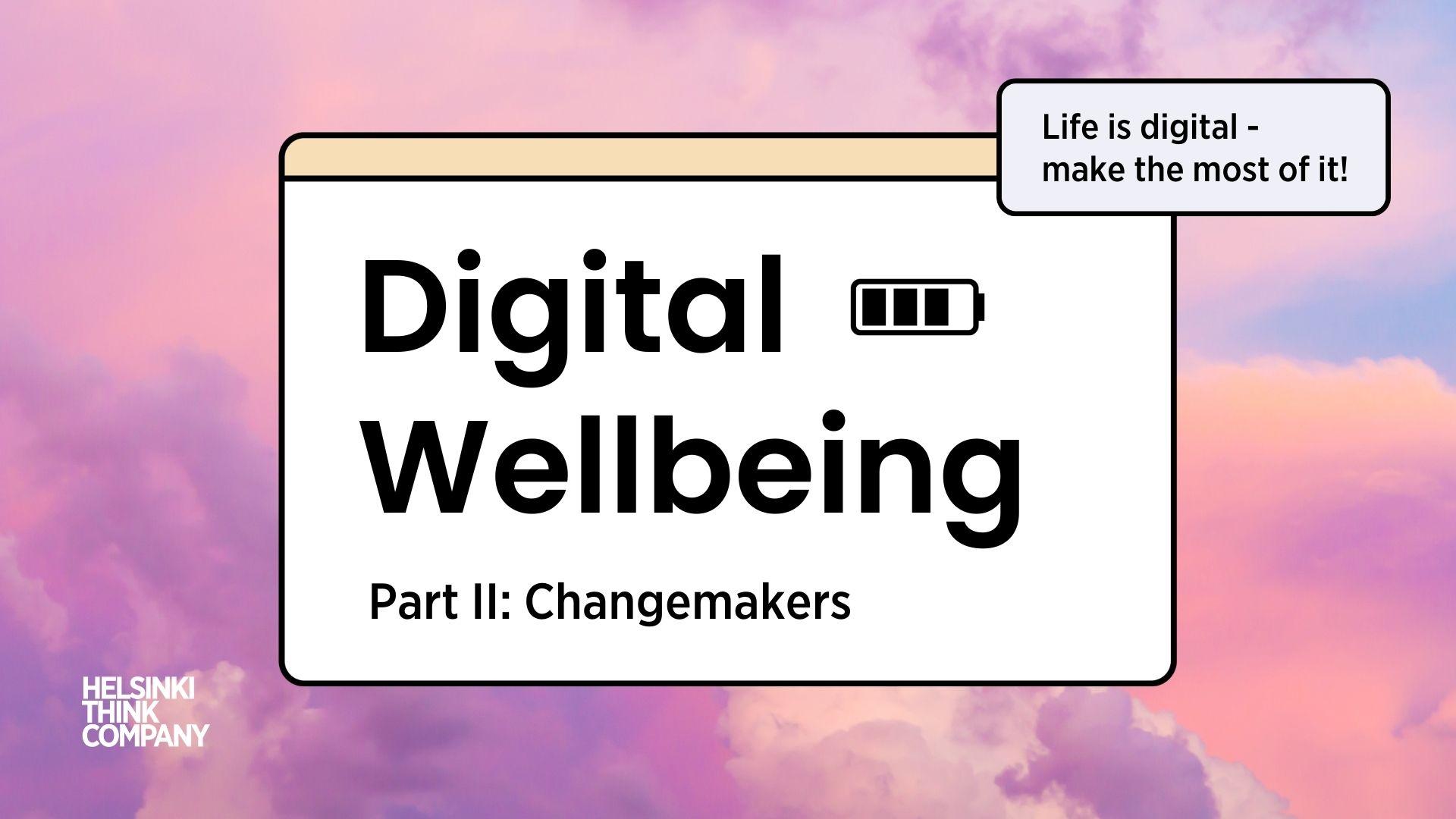 Digital wellbeing event part 2
