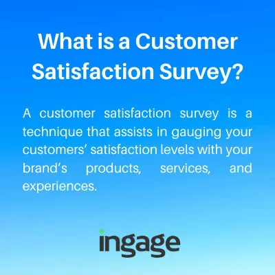 What is a Customer Satisfaction Survey?