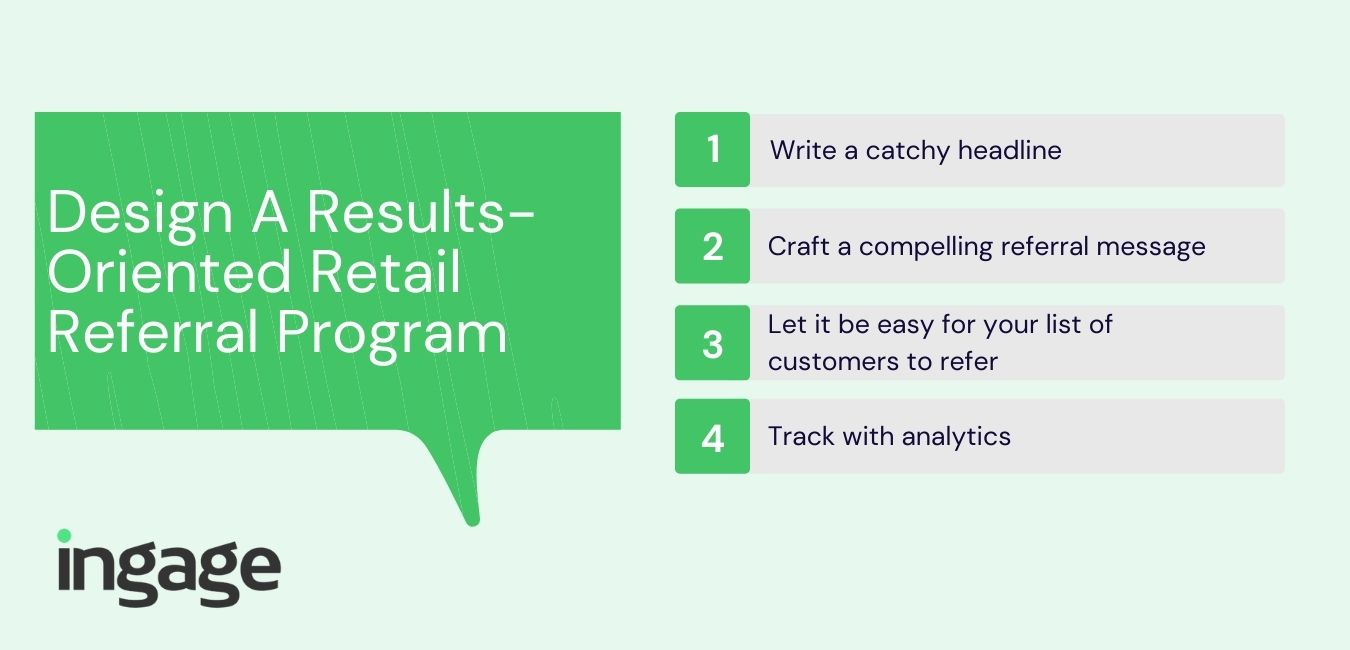Design A Results-Oriented Retail Referral Program