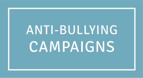 Anti Bullying Campaigns