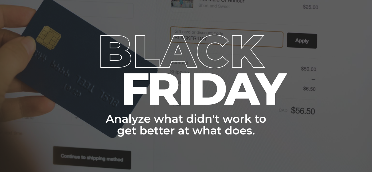 3 Lessons We Learned From Black Friday 2020
