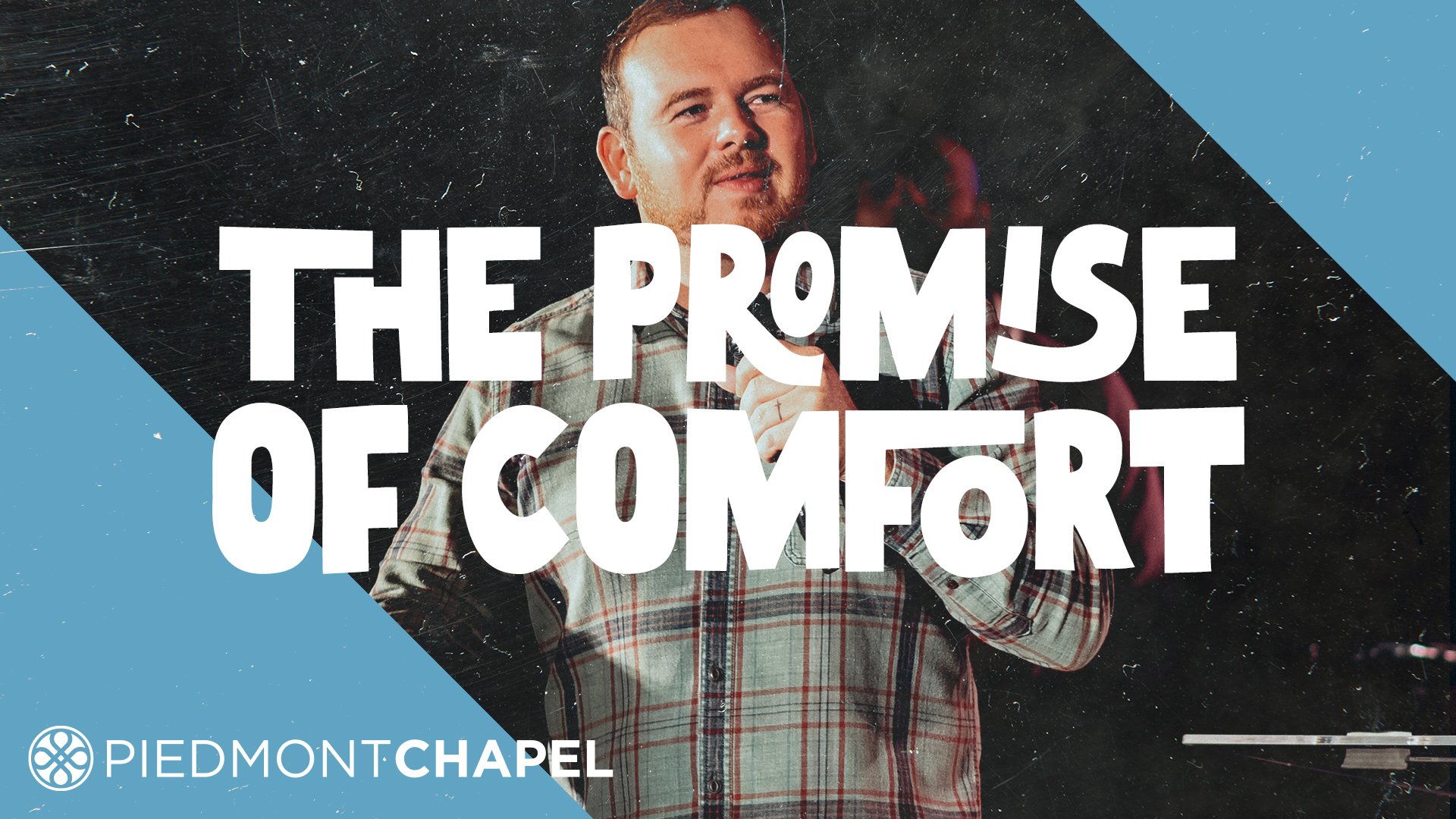 The Promise of Comfort