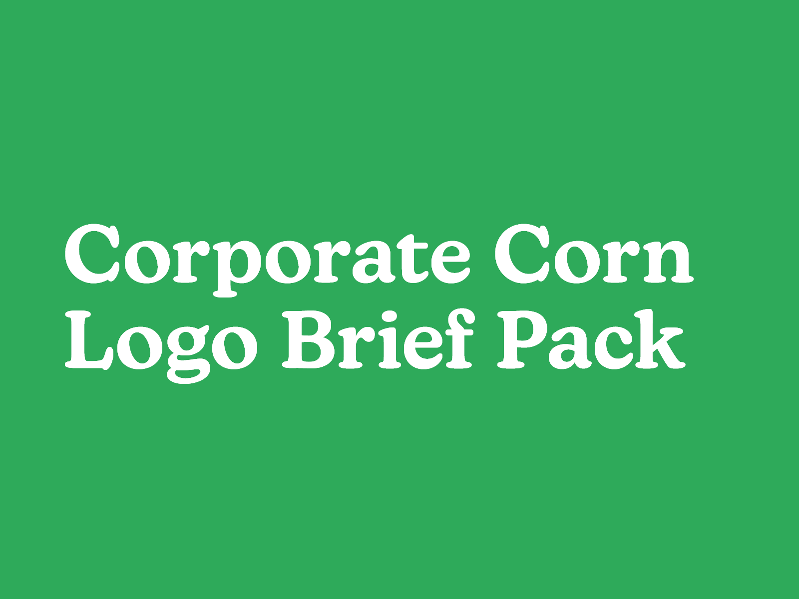 Corporate Corn Logo Brief Pack
