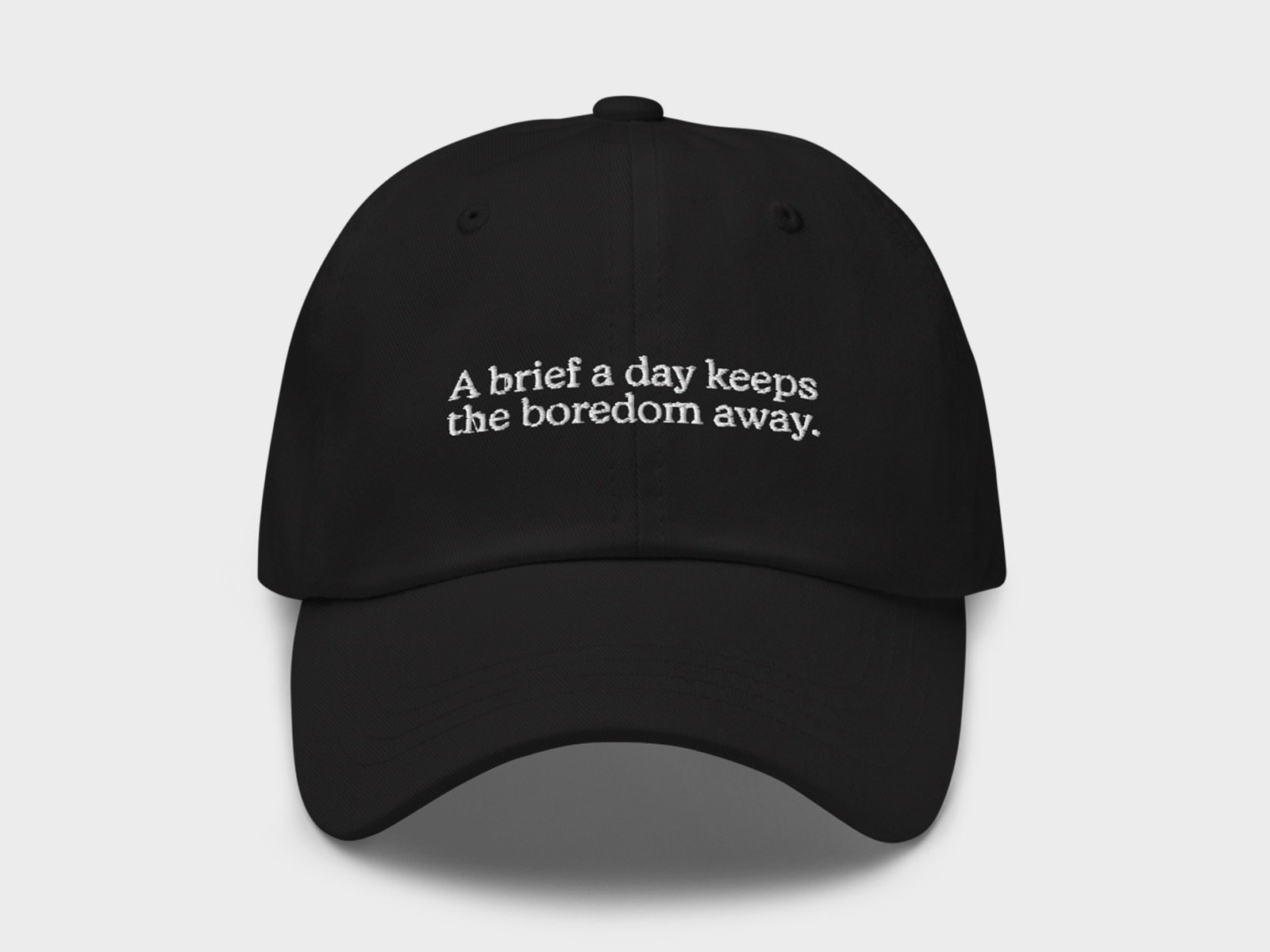 A brief a day Hat