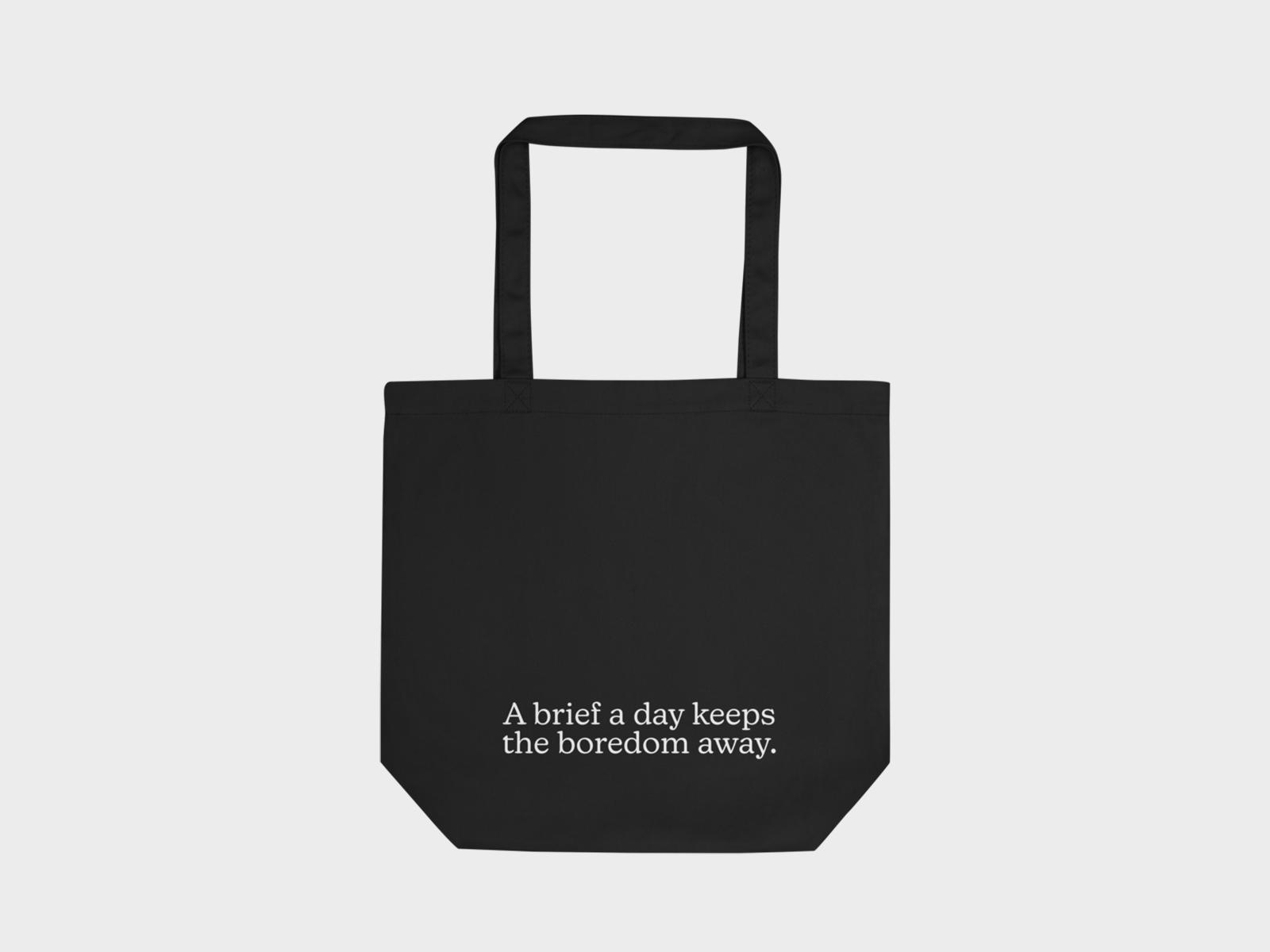 A brief a day Tote Bag
