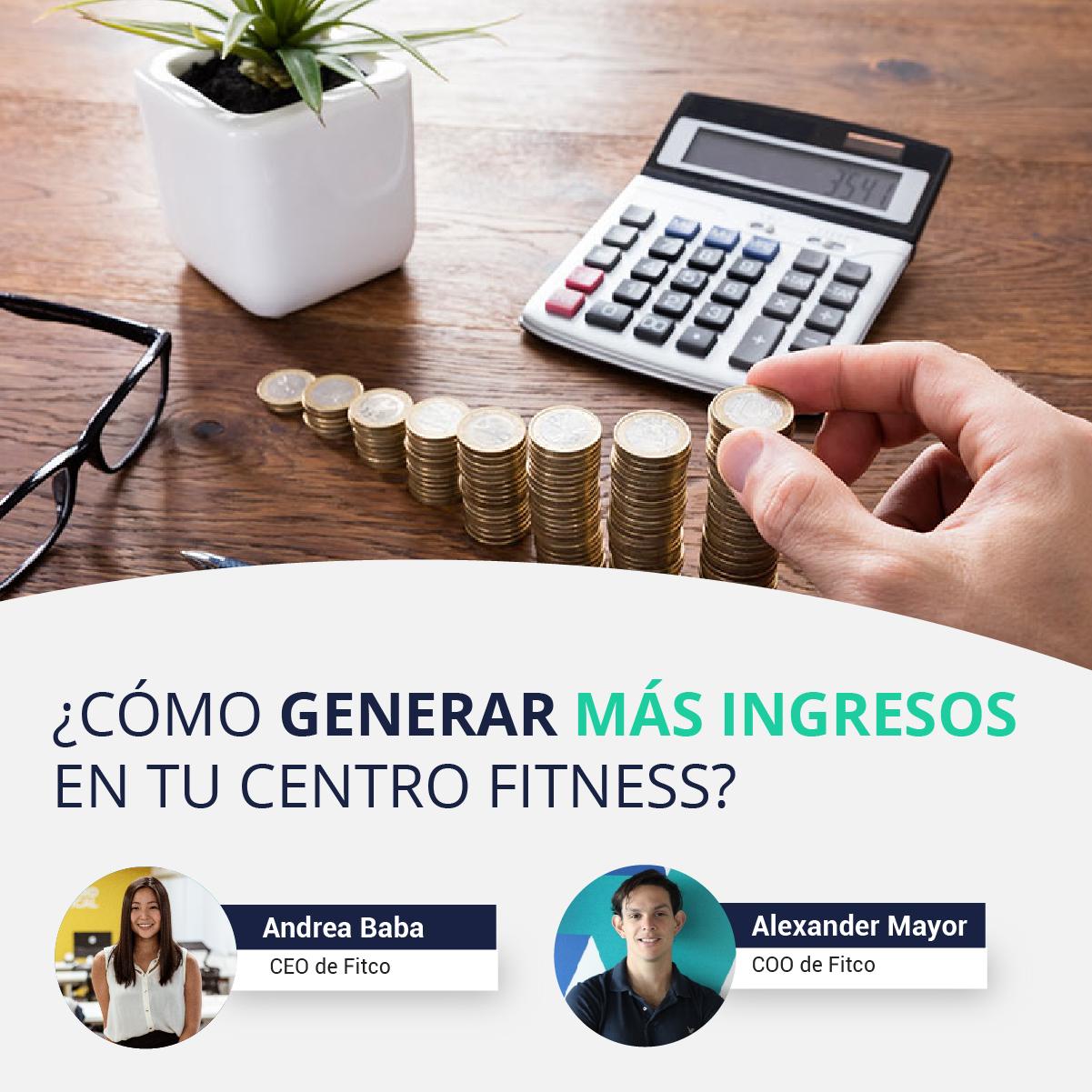 ¿Cómo generar más ingresos en tu centro fitness?