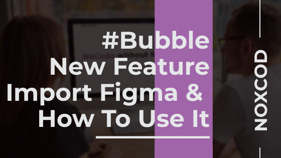 New Feature Import Figma & How To Use It