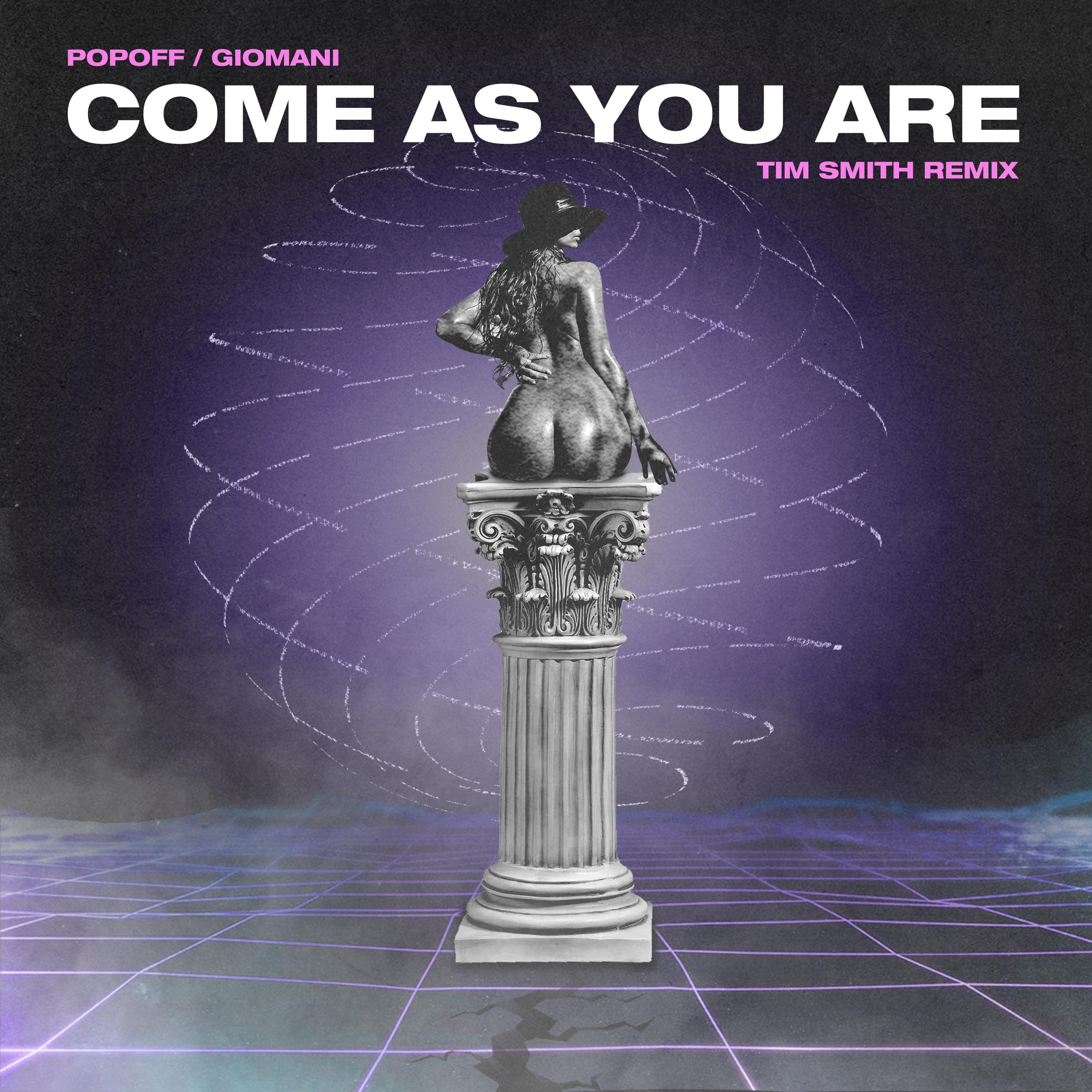 POPOFF - COME AS YOU ARE (TIM SMITH REMIX) (COVER ART)