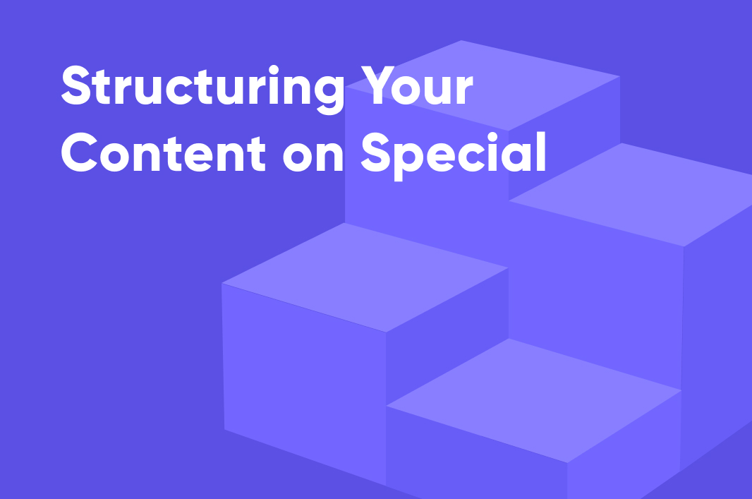 Structuring Your Content on Special
