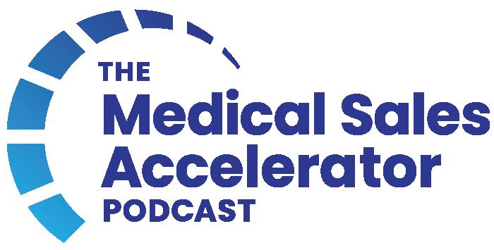 Medical Sales Accelerator Podcast logo