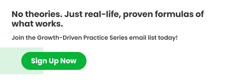 Join Growth-Driven Practice Series email list