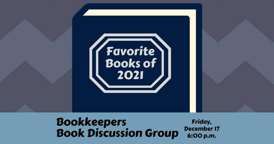 Bookkeepers Book Group: Favorite Books of 2021