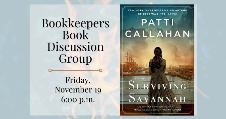 Bookkeepers Book Group: Surviving Savannah by Patti Callahan