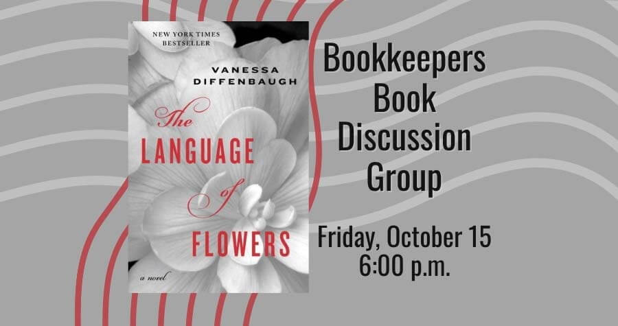 Bookkeepers Book Group: The Language of Flowers by Vanessa Diffenbaugh