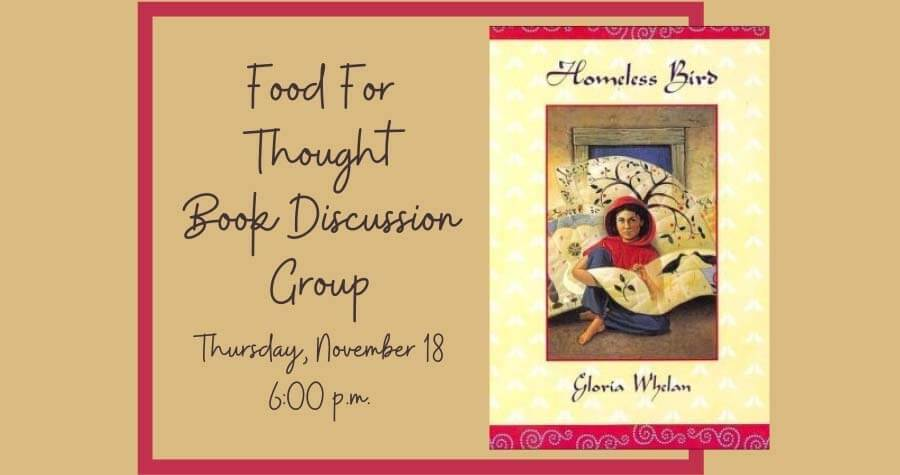 Food for Thought Book Group: Homeless Bird by Gloria Whelan *(note change of date)