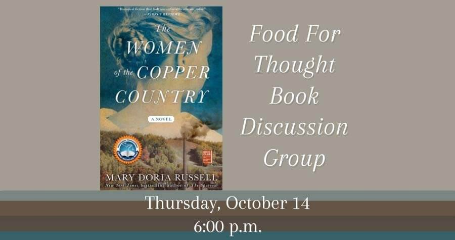 Food for Thought Book Group: The Women of the Copper Country by Mary Doria Russell