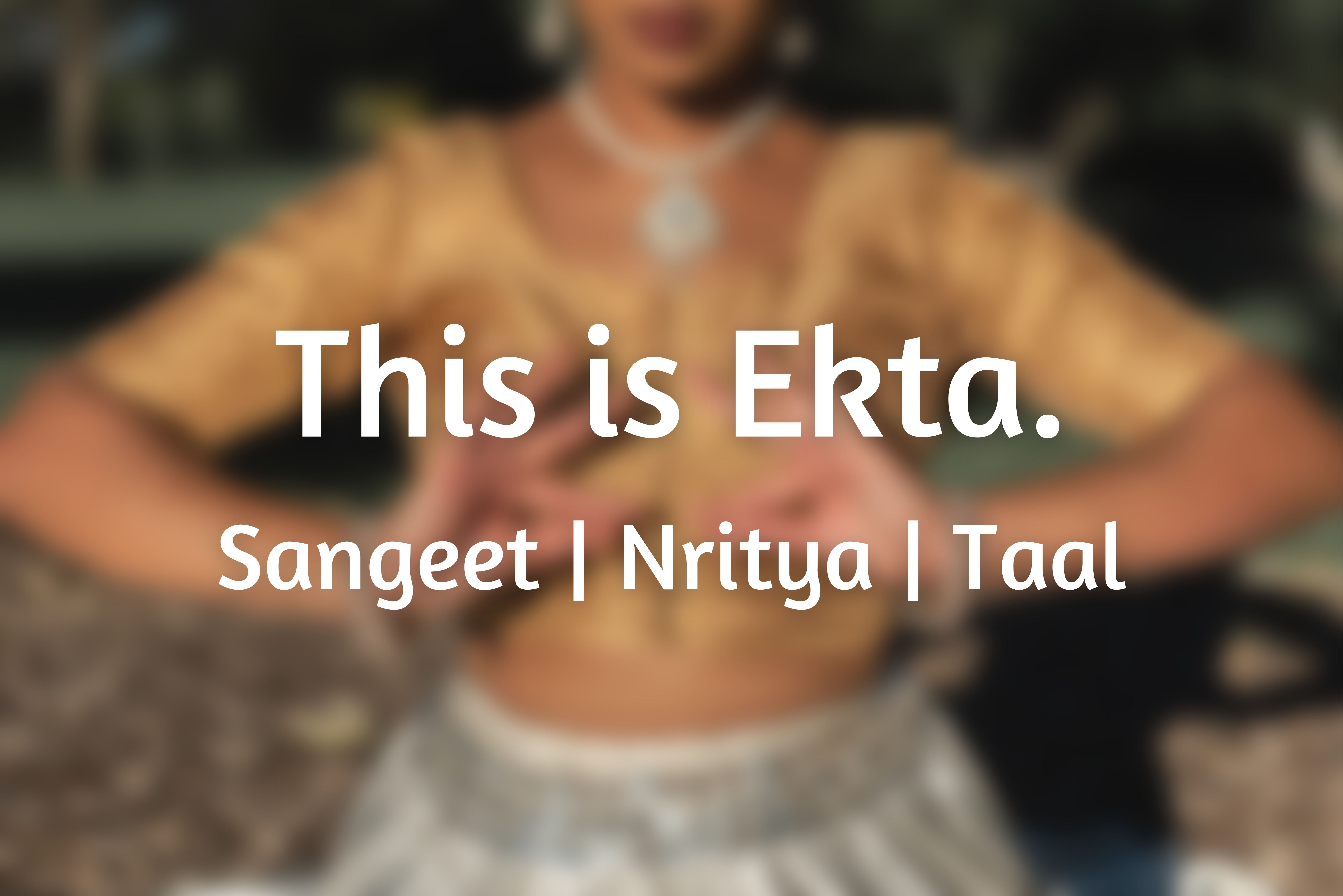 girl in dance pose with text on top saying this is ekta
