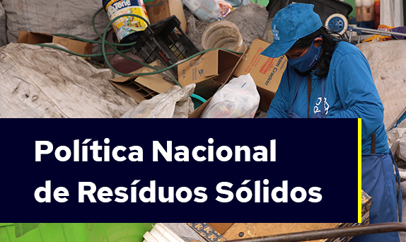PNRS - Política Nacional de Resíduos Sólidos