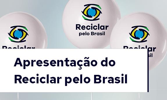 Apresentação Reciclar pelo Brasil