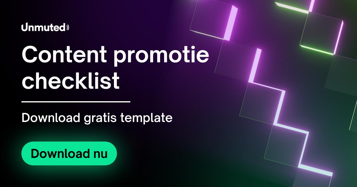unmuted-content-promotie-checklist