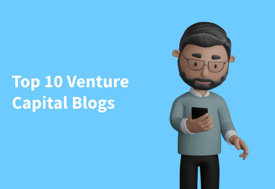 Top 10 Venture Capital Blogs