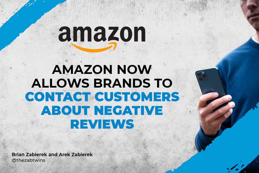 Amazon Now Allows Brands to Contact Customers About Negative Reviews
