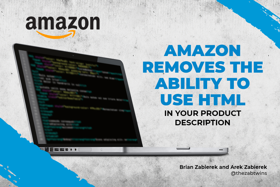 Amazon Bans the Use of HTML Tags in Product Descriptions