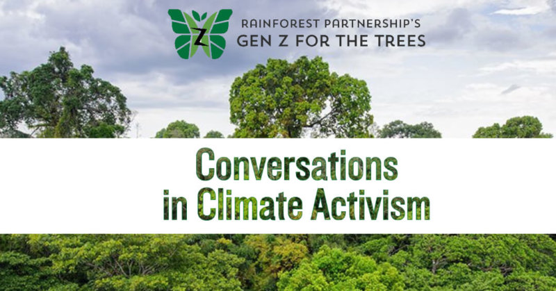 Conversations in Climate Activism with Gen Z for the Trees